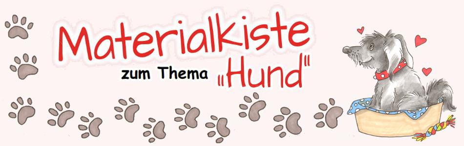"Materialkiste zum Thema ""Hund"""